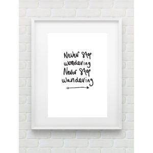 NEVER STOP WONDERING | Gemma Peanut Prints
